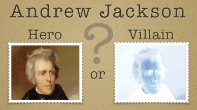 why andrew jackson was both a hero and a villain Andrew jackson (march 15, 1767 – june 8, 1845) was the seventh president of the united states of america, serving from 1829 to 1837, right after john this impressive victory, in which the americans lost only around 20 soldiers and the british lost 2,000, actually was won after diplomats from both sides negotiated a.